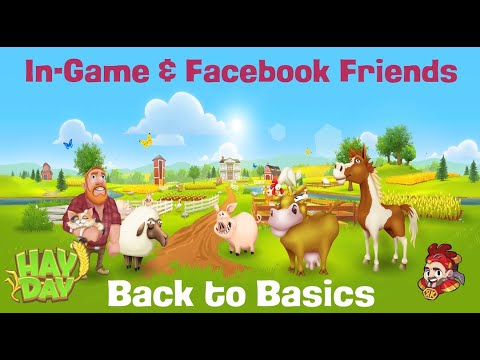 Hay Day Back To Basics - In-Game And Facebook Friends