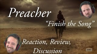 "Preacher - ""Finish the Song"" - Reaction, Review, and Discussion"