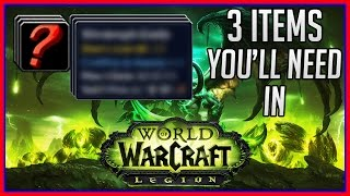 3 WoW Items You'll Need to Make Gold in Legion