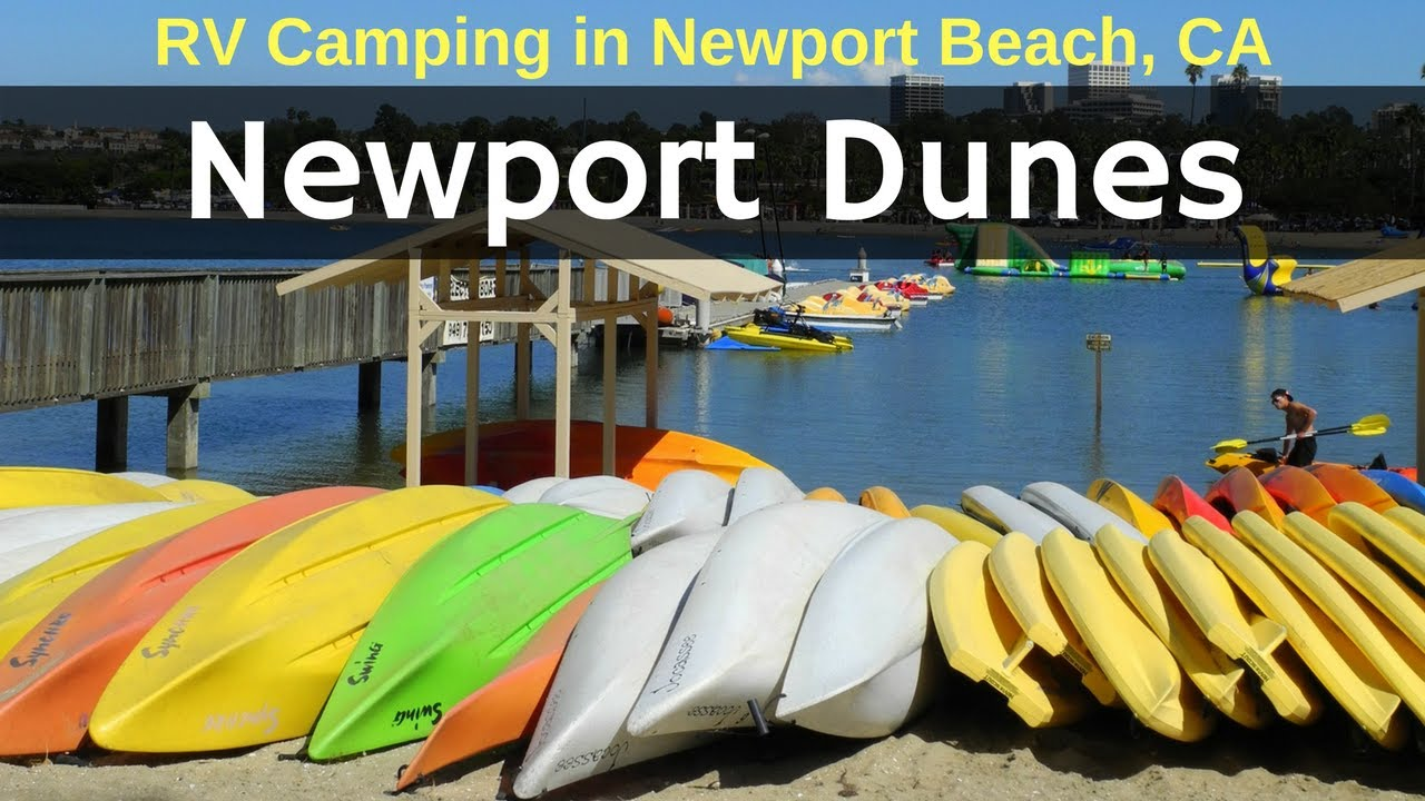 Camping At Newport Dunes In Orange County Bonus Drone Footage