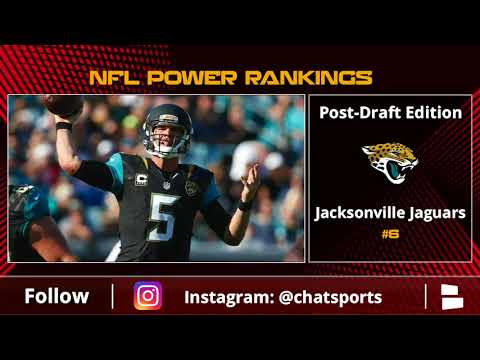 NFL Power Rankings: The Top 10 Teams Following The 2018 NFL Draft