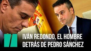 Iván Redondo, el hombre detrás de Pedro Sánchez