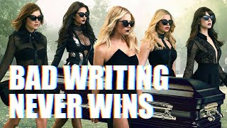 The Inevitable Downfall of Pretty Little Liars
