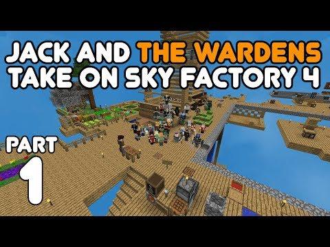 Jack's 100k Warden Party! Jack & The Wardens Play Sky Factory 4 Part 1