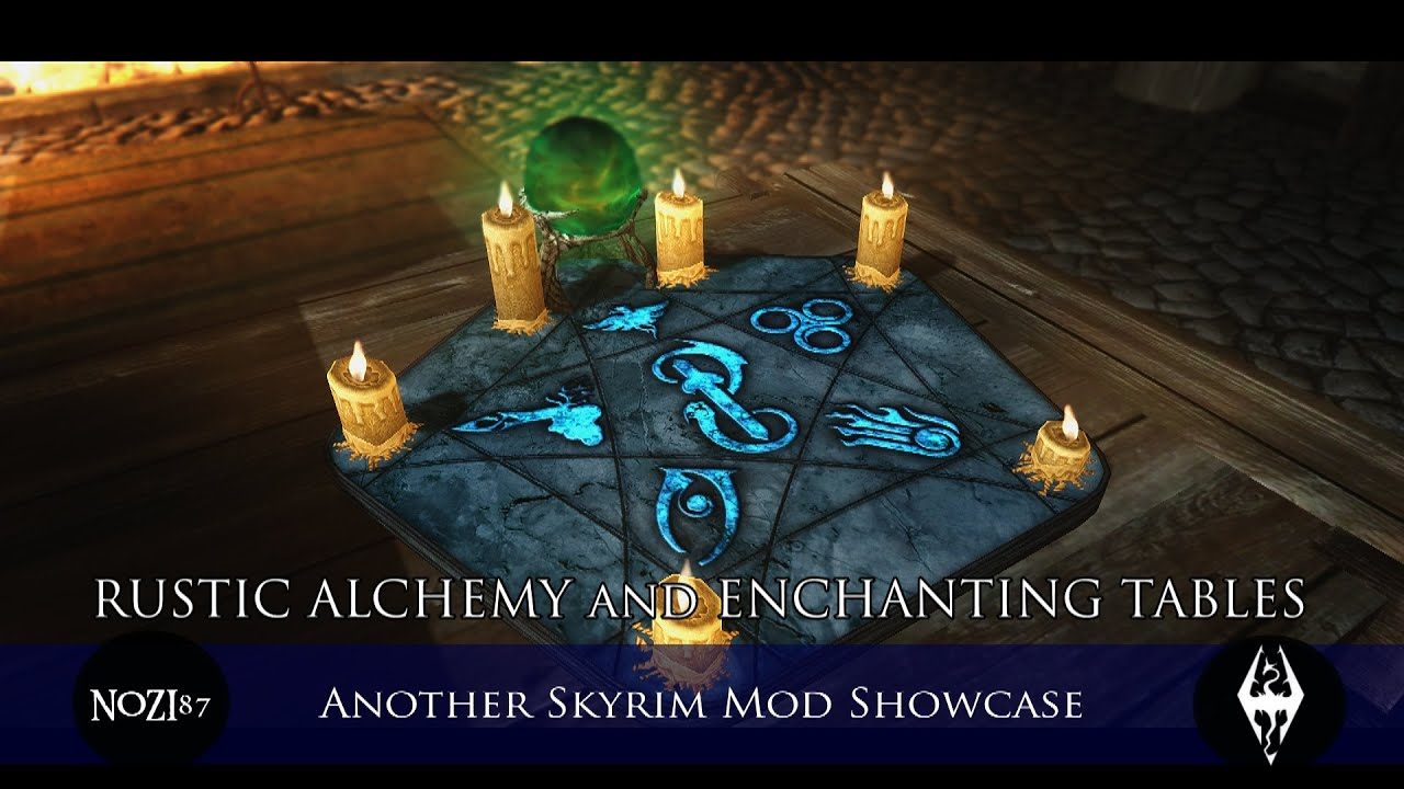 RUSTIC ALCHEMY and ENCHANTING TABLES at Skyrim Nexus - mods and