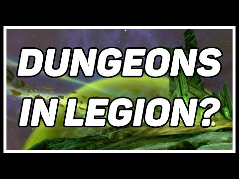 10 Ways Blizzard Could Make WoW Legion Dungeons Great