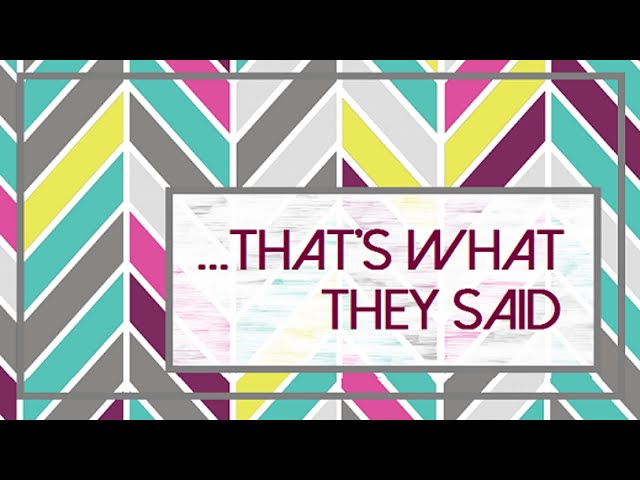 That's What They Said - Pastor Chris Sowards