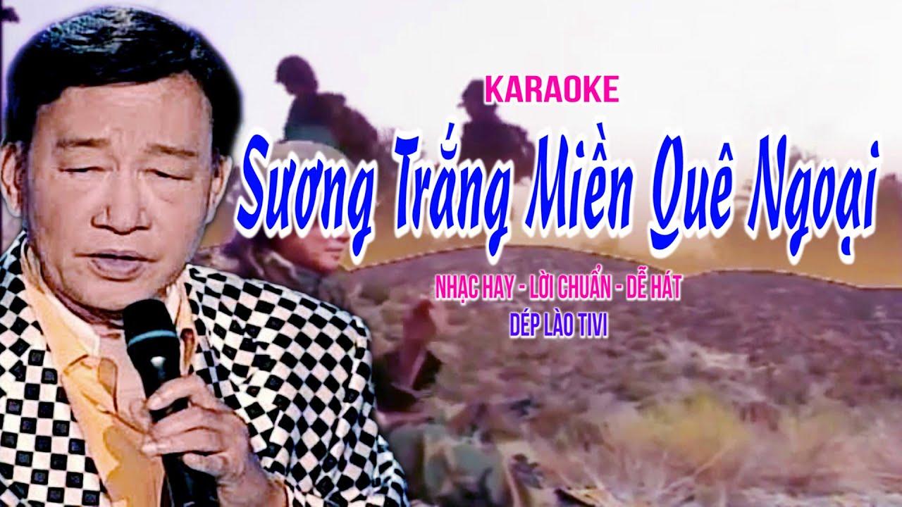 SƯƠNG TRẮNG MIỀN QUÊN NGOẠI - Karaoke chuẩn - Dép Lào Tivi