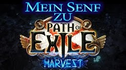 Path of Exile [3.11] Mein Senf zu Harvest! | Was kommt? Was ist neu? | Deutsch