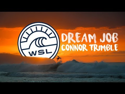 WSL Dream Job Video Application // Connor Trimble