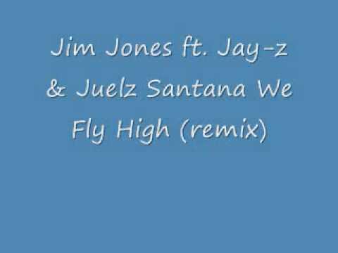 Jim Jones ft. Jay-z & Juelz Santana We Fly High (remix)