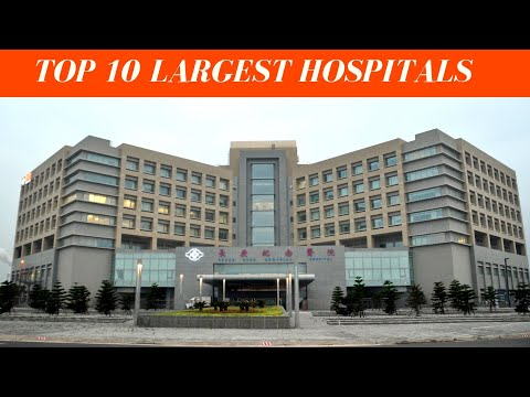 Top 10 Largest Hospitals