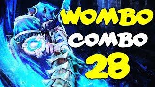 Dota 2 - Wombo Combo - Ep. 28