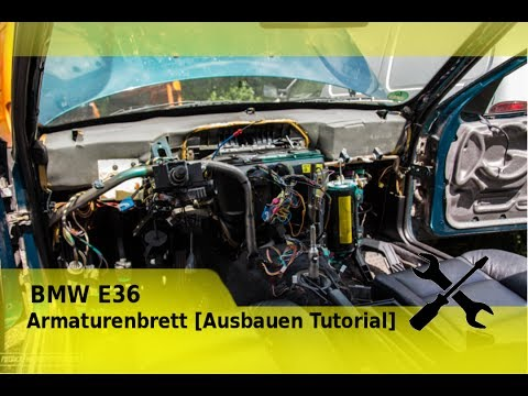 BMW E36 Armaturenbrett  [Ausbauen Tutorial] dashboard removal tutorial