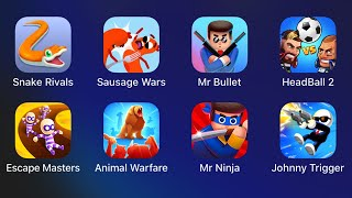 Snake Rivals,Sausage Wars,MrBullet,Head Ball 2,Escape Masters,Animal Warfare,Mr Ninja,Johnny Trigger
