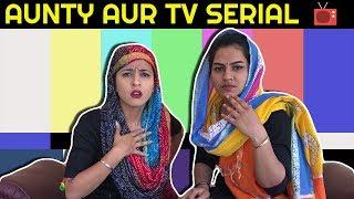 Aunty aur TV Serial -   Rakhi Lohchab  