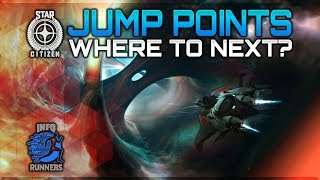 Star Citizen | Jump Points Where To Next?