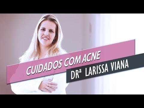 """Como cuidar da ACNE, as famosas """"espinhas"""" - Dra. Larissa Viana, dermatologista"""