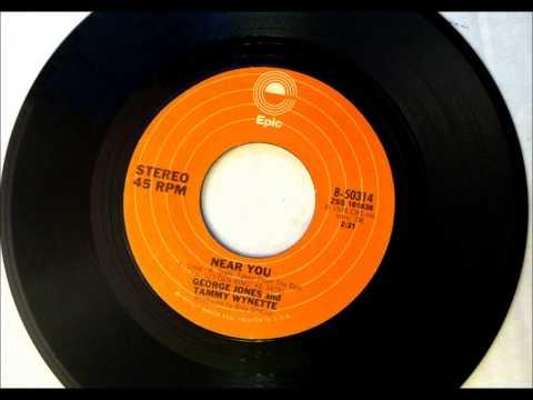 Near You , George Jones & Tammy Wynette , 1976
