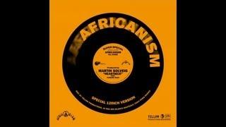 Africanism - Martin Solveig - Heartbeat