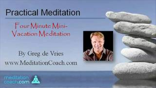 Gambar cover Four Minute Guided Meditation - mini-vacation