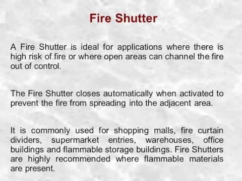 Metal Fire Shutters Shut the Fire Menace Once and For All