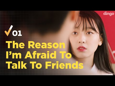 (Eng Sub) The Reason I'm Afraid To Talk To My Own Friends [Not A Robot | Ep.01]