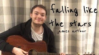 James Arthur - Falling Like The Stars Cover Video