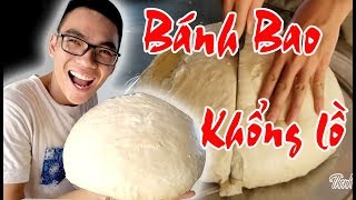 Thử Làm Bánh Bao Khổng Lồ | Thanh Nam TV