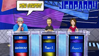 HOW STUPID IS DASHIE!? [JEOPARDY x WHEEL OF FORTUNE]