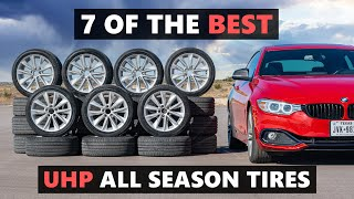 7 Of The Best Ultra High Performance All Season Tires for 2020 - Tested and Reviewed