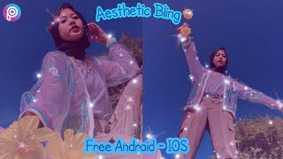 Tutorial Edit Foto Aesthetic Bling✨ || Android - IOS