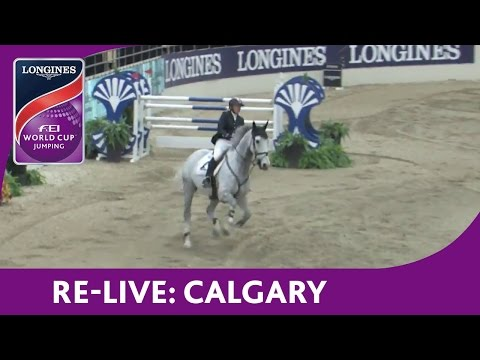 Re-Live - NAL - Longines FEI World Cup™ Jumping - Calgary - Open Classic