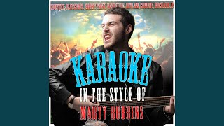 Don't Worry Bout Me (In the Style of Marty Robbins) (Karaoke Version)