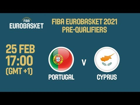 LIVE🔴 - Portugal v Cyprus - FIBA EuroBasket 2021 Pre-Qualifiers