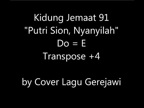 KIDUNG JEMAAT 91 Putri Sion, Nyayilah (Tochter Zion, freue dich)