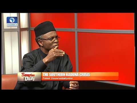El-Rufai Speaks On Southern Kaduna Crisis Pt 2