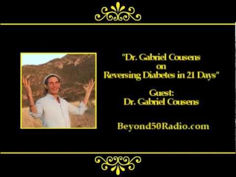 Dr. Gabriel Cousens on Reversing Diabetes in 21 Days