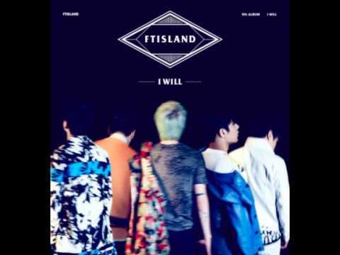 [ALBUM] F.T. ISLAND - I WILL