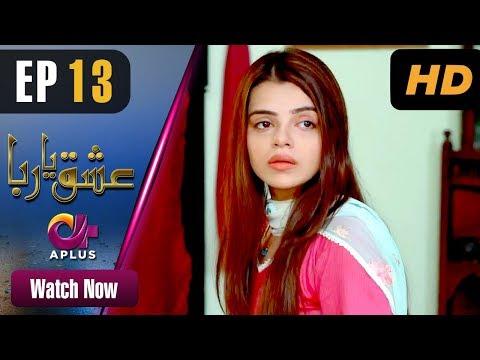 Pakistani Drama | Ishq Ya Rabba - Episode 13 | Aplus Dramas | Bilal Qureshi, Srha Asghar, Fatima