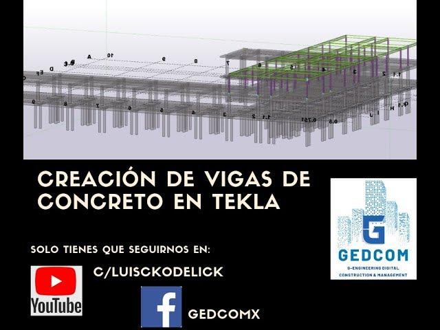 Tekla Structures | 13 Creación de vigas de concreto en Tekla