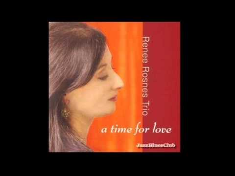 Renee Rosnes Trio - A Time For Love