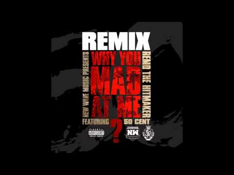 Why You Mad At Me? (Remix) - Remo the...