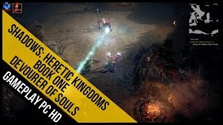 Shadows Heretic Kingdoms Book One Devourer of Souls Gameplay (PC HD)