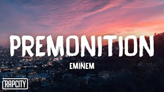 Eminem - Premonition (Lyrics)
