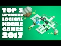 Top 5 Upcoming Logical Mobile Puzzle 2017