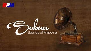 Sabua - Sound Of Amboina (Full Album Stream)