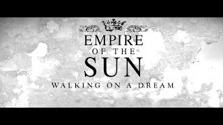 Empire Of The Sun - Walking On a Dream (Subtitulada Español)