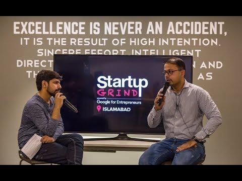 Startup Grind with Murtaza Zaidi (Entrepreneur & Ecosystem Builder) - Islamabad - October 31, 2017