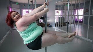 World's Heaviest Pole Dancer Says She Has Never Felt Sexier